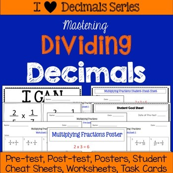 Dividing Decimals Unit -Pretests, Post-tests, Posters, Cheat Sheets, Worksheets