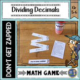 Dividing Decimals Don't Get ZAPPED Math Game