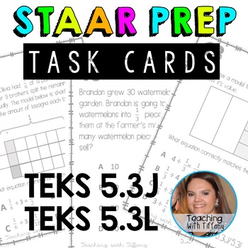 Dividing Fractions and Whole Numbers TEKS 5.3J 5.3L Task Cards