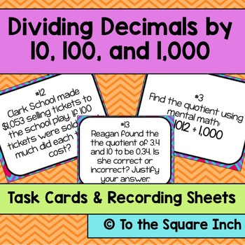 Dividing Decimals by 10, 100 and 1,000 Task Cards