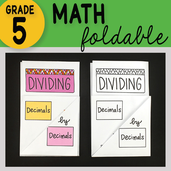 Math Doodle - Dividing Decimals by Decimals ~ Foldable Notes ~