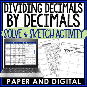 Dividing Decimals by Decimals Solve and Sketch
