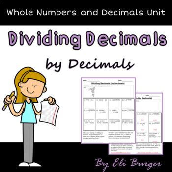 Dividing Decimals (by Decimals) Worksheets
