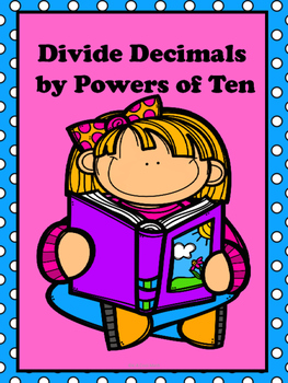 Dividing Decimals by Powers of Ten