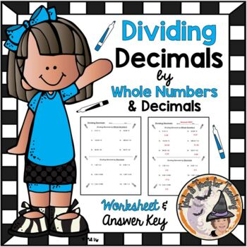 Dividing Decimals by Whole Numbers and Divide Decimal by Decimal w/ KEY