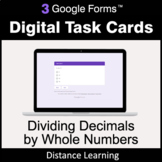 Dividing Decimals by Whole Numbers - Google Forms Task Cards