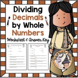Dividing Decimals by Whole Numbers Worksheet with Answer KEY