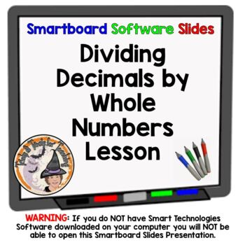 Dividing Decimals by Whole Numbers Smartboard Lesson Divid