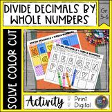 Dividing Decimals by Whole Numbers Solve, Color, Cut
