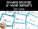 Dividing Decimals by Whole Numbers Task Cards