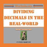 Dividing Decimals with Real-World Situations 5.NBT.7 (2 worksheets)