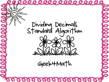 Dividing Decimals with the Standard Algorithm