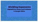 Dividing Exponents Google Slide Notes/Practice