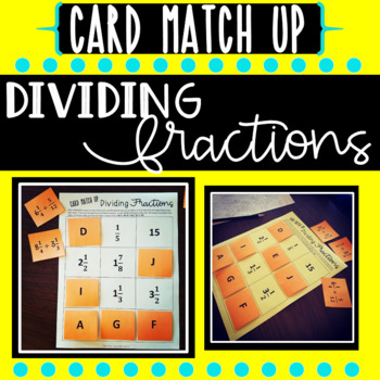 Dividing Fraction Card Match Up