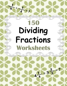 Dividing Fractions Worksheets - Proper, Improper & Mixed Fractions