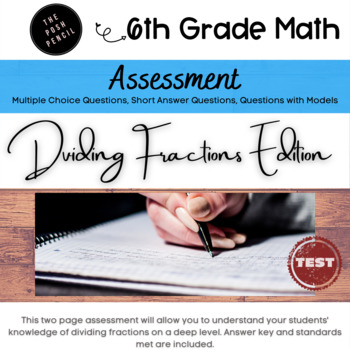 Dividing Fractions 5th/6th Grade Assessment