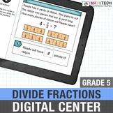 Dividing Fractions - 5th Grade Paperless Math Center