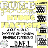 [5.NF.7] Dividing Fractions BUMP Games