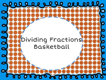Dividing Fractions Basketball
