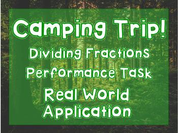 Dividing Fractions: Camping Trip Task- Real World Application