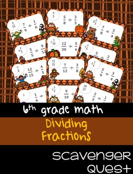 Dividing Fractions - Computation - Math Scavenger Quest
