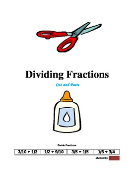 Dividing Fractions - Cut and Paste