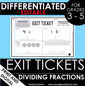Dividing Fractions Exit Tickets - Differentiated Math Assessment - Quick Check