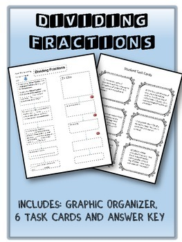 Dividing Fractions: Graphic Organizer and Task Cards