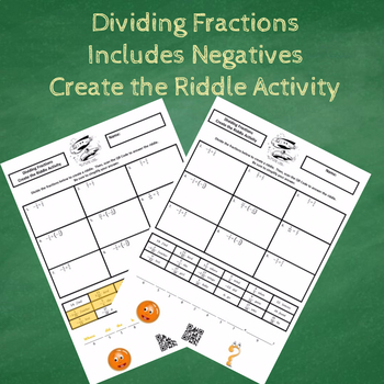 Dividing Fractions (Includes Negatives) Create the Riddle Activity