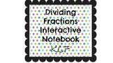 Dividing Fractions Interactive Notebook Insert- KCF