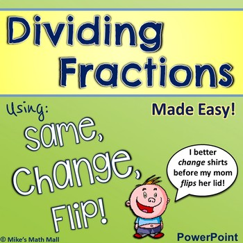 dividing fractions made easy powerpoint and notes only by mike s