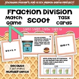 Dividing Fractions Match Game & Scoot Task Cards Understanding Division