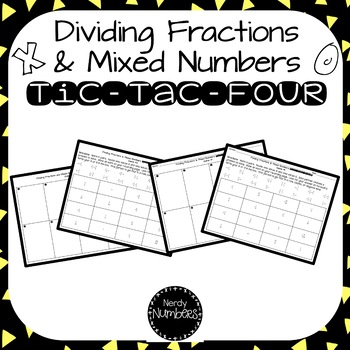 Dividing Fractions & Mixed Numbers Tic-Tac-Four Partner Activity