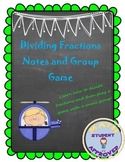 Dividing Fractions Notes & Group Game