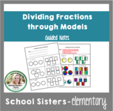 Dividing Fractions Using Models Packet