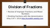 Dividing Fractions - Review of Improper Fractions and Mixe