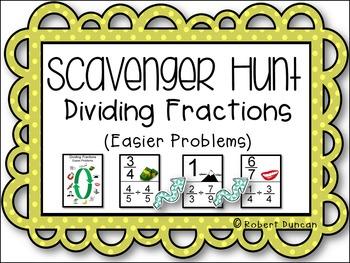 Dividing Fractions Scavenger Hunt - Easier Problems
