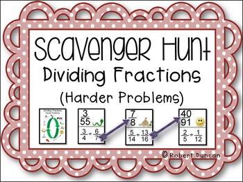 Dividing Fractions - Scavenger Hunt - Harder Problems