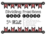 Dividing Fractions Task Cards-Mixed Numbers, Whole Numbers