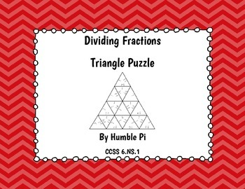 Dividing Fractions Triangle Puzzle- 6.NS.1