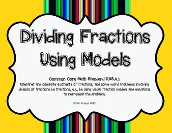 Dividing Fractions Using Models