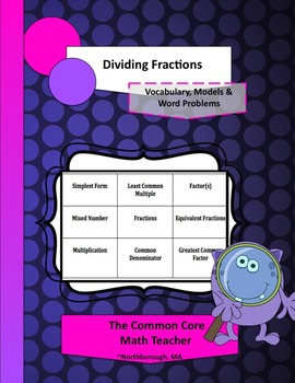Dividing Fractions: Vocabulary, Models and Word Problems