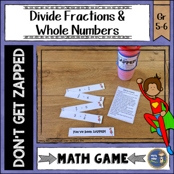 Dividing Fractions and Whole Numbers ZAP Math Game