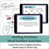 Dividing Fractions Word Problem Activities   Digital and P