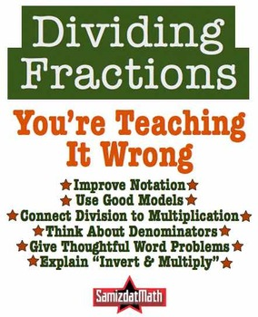 Dividing Fractions: You're Teaching It Wrong - 6, NOW 7! Essential Elements