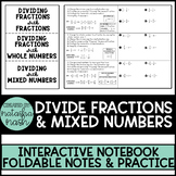Dividing Fractions & Mixed Numbers