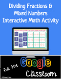 Dividing Fractions and Mixed Numbers Interactive Google Slide Activity