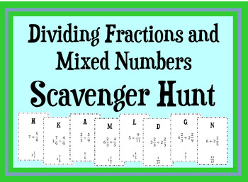 Dividing Fractions and Mixed Numbers Scavenger Hunt