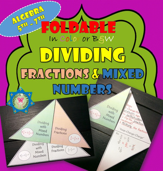 Dividing Fractions and Mixed numbers Foldable