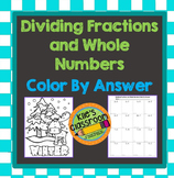 Dividing Fractions and Whole Numbers Color by Answer